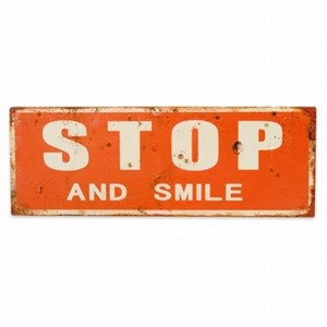 Image of   metalskilt STOP AND SMILE 13X36
